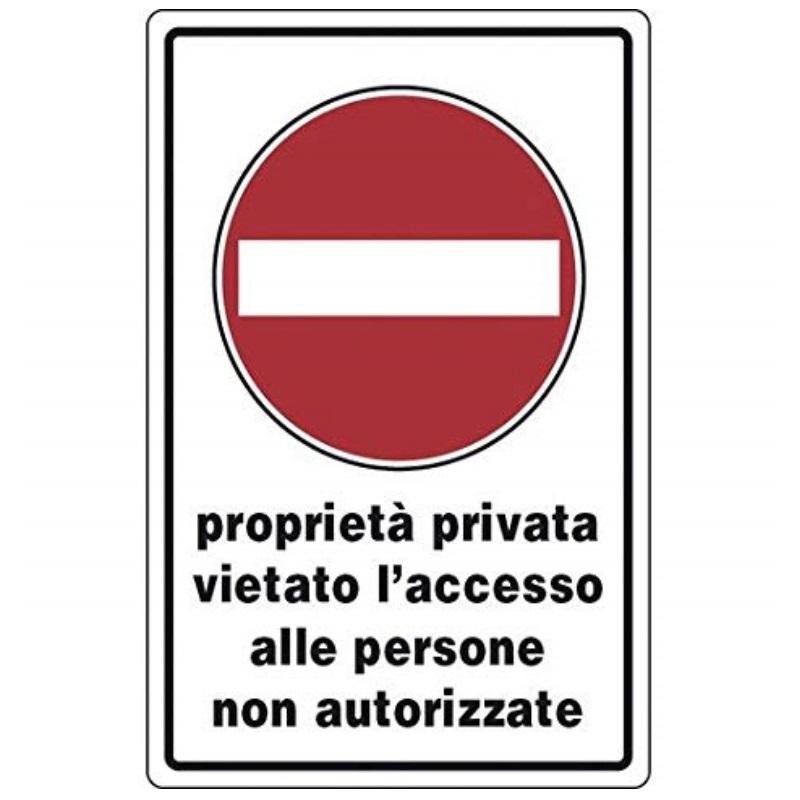 Cartello proprietà privata divieto d'accesso a persone non autorizzate